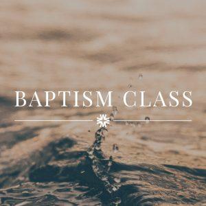 Watermark, Baptism Class